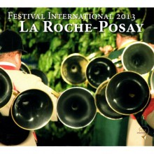 CD: LA ROCHE POSAY Festival International Sociétés 2013